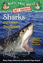 Sharks and Other Predators: A Nonfiction Companion to Magic Tree House Merlin Mission #25: Shadow of the Shark (Magic Tree House (R) Fact Tracker)