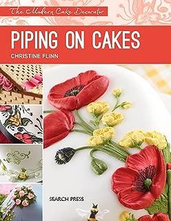Piping on Cakes (Modern Cake Decorator)