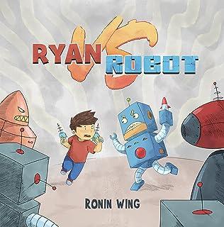 Ryan vs Robot (English Edition)
