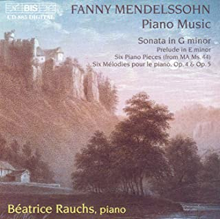 Mendelssohn-Hensel: Piano Sonata in G Minor / 6 Character Pieces
