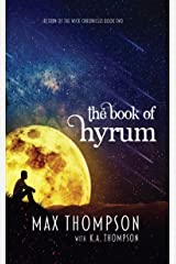 The Book of Hyrum (Return of The Wick Chronicles 2) Kindle Edition