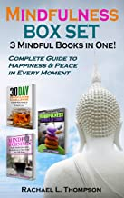 Mindfulness Guide (3 Mindful Books in 1): Complete Guide to Happiness & Peace in Every Moment (Mindfulness for Beginners Book 4) (English Edition)
