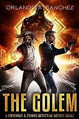 The Golem: A Montague & Strong Detective Novel (Montague & Strong Case Files Book 10) Kindle Edition