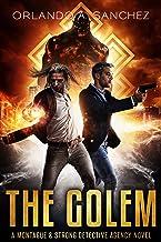 The Golem: A Montague & Strong Detective Novel (Montague & Strong Case Files Book 10)