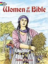 Women of the Bible (Dover Classic Stories Coloring Book)