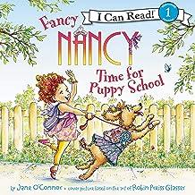 Fancy Nancy: Time for Puppy School: I Can Read Level 1