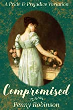Compromised: A Pride & Prejudice Variation