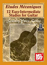 Etudes Mecaniques: 12 Easy-Intermediate Studies for Guitar