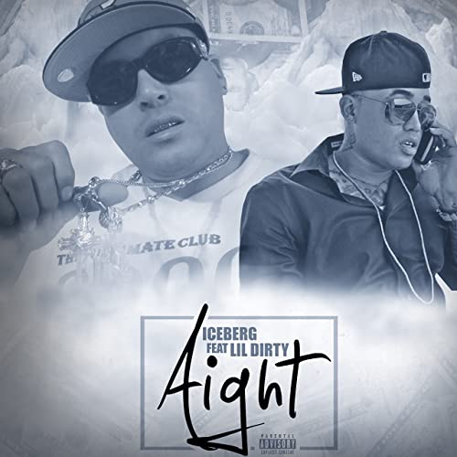Aight (feat  Lil Dirty) [Explicit] by Iceberg on Amazon