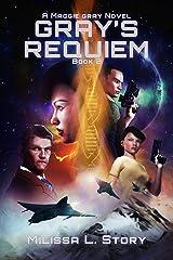 Gray's Requiem (Maggie Gray Book 2) Kindle Edition