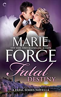 Fatal Destiny: A Fatal Series novella (The Fatal Series)