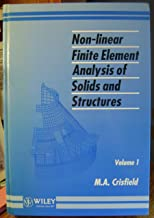 Non-Linear Finite Element Analysis of Solids and Structures, Essentials (Volume 1)