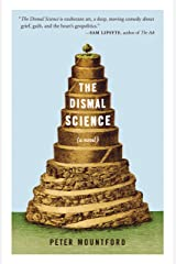 The Dismal Science: A Novel Kindle Edition