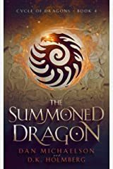 The Summoned Dragon (Cycle of Dragons Book 4) Kindle Edition