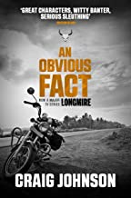 An Obvious Fact: A gripping instalment of the best-selling, award-winning series - now a hit Netflix show! (A Walt Longmire Mystery) (English Edition)