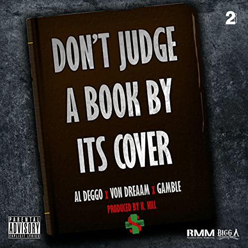 Dont Judge A Book By Its Cover Feat Von Dreaam Gamble