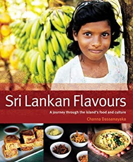 Sri Lankan Flavours: A Journey Through the Island's Food and Culture