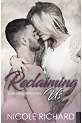 Reclaiming Us (She's Beautiful Series Book 3) Kindle Edition