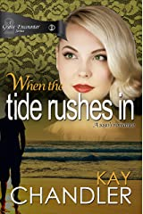 When the Tide Rushes In: A 1930's Romance (A Grave Encounter Book 2) Kindle Edition
