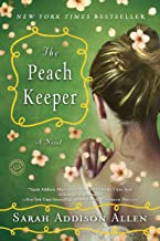 The Peach Keeper: A Novel (Random House Reader's Circle)