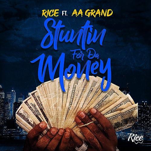 Stuntin' for Da Money (feat. AA Grand) [Explicit]