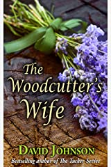 The Woodcutter's Wife Kindle Edition
