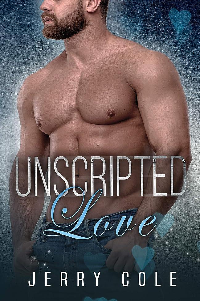 免除する腸限界Unscripted Love (English Edition)