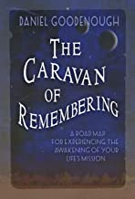 The Caravan of Remembering