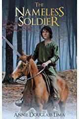 The Nameless Soldier: an Annals of Alasia Novella Kindle Edition