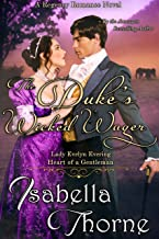 The Duke's Wicked Wager - Lady Evelyn Evering: A Regency Romance Novel