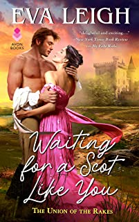 Waiting for a Scot Like You: The Union of the Rakes