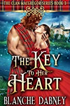 The Key to Her Heart: A Highlander Time Travel Romance (Clan MacGregor Book 3)