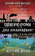 Upside-Down Independence Day (Holidazed Book 3)