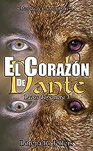 El corazón de Dante: Manada de Crimson Lake 3 (Lazos de Sangre)