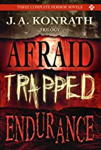 Konrath Dark Thriller Collective - Three Novels (Afraid, Trapped, Endurance)