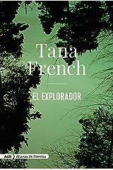 El explorador (AdN) (AdN Alianza de Novelas) (Spanish Edition) Kindle Edition