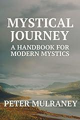 Mystical Journey: A Handbook for Modern Mystics Kindle Edition
