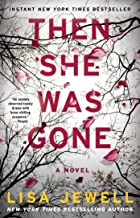 Cover image of Then She Was Gone by Lisa Jewell