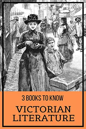 3 Books To Know: Victorian Literature (English Edition)