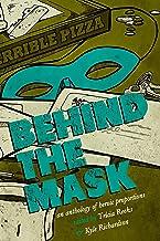 Behind the Mask: A Superhero Anthology