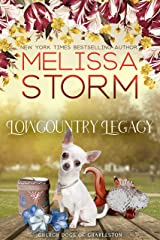 Lowcountry Legacy: A Sweet Tale of Faith, Love & Fur Babies (The Church Dogs of Charleston Book 3) Kindle Edition
