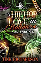 A Hip-Hop Love in Baltimore: A Rap Fairytale
