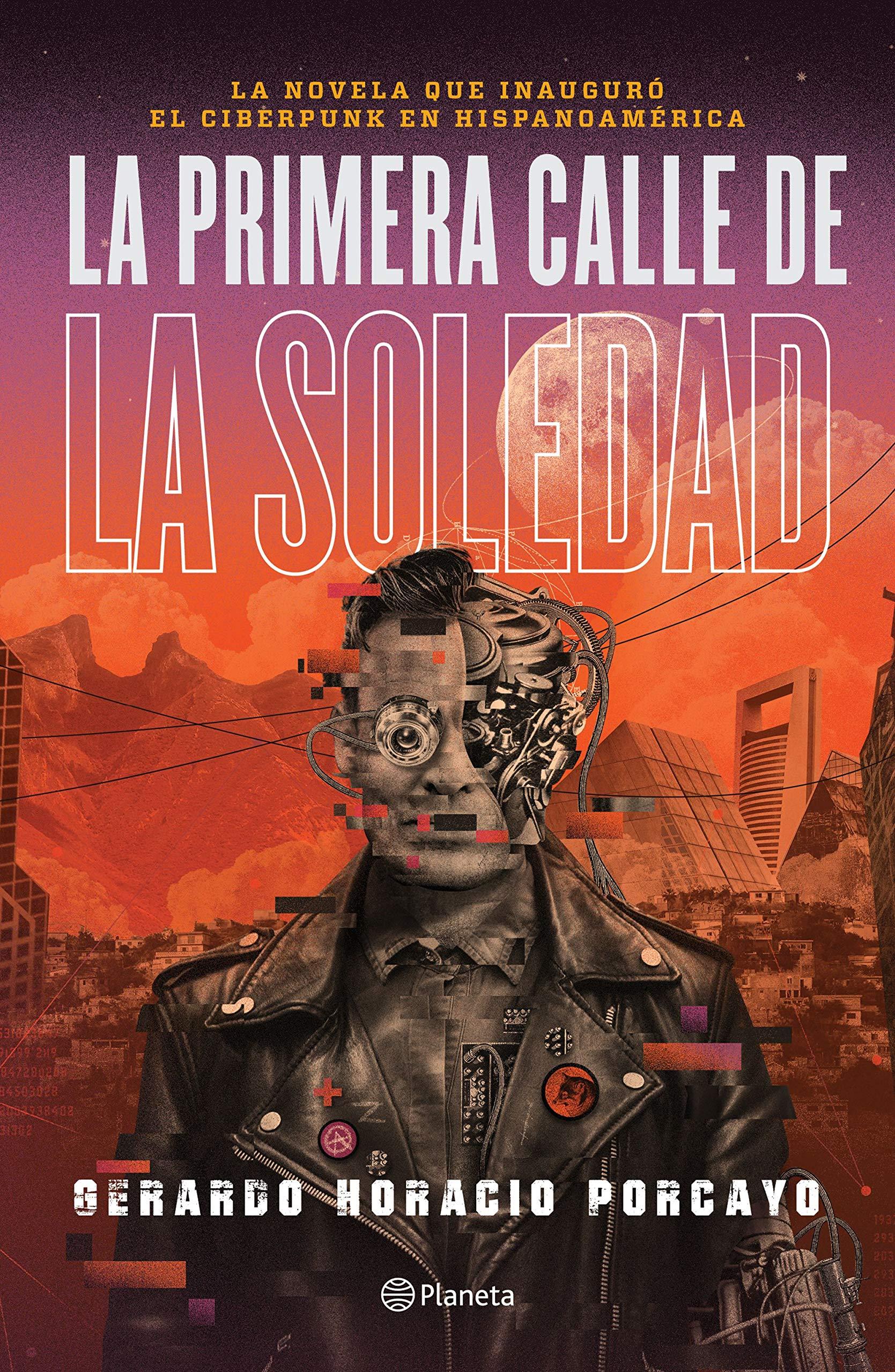 La primera calle de la soledad (Spanish Edition)