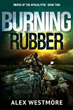 Burning Rubber (Riders of the Apocalypse Book 2)