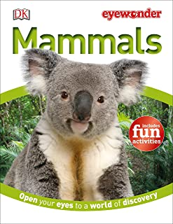 Eye Wonder: Mammals: Open Your Eyes to a World of Discovery