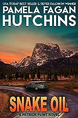 Snake Oil: A Patrick Flint Novel Kindle Edition
