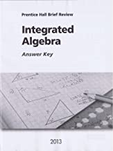 Integrated Algebra 2013 Answer Key (Prentice Hall Brief Review for the New York Regents Exam)