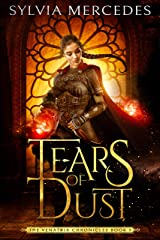 Tears of Dust (The Venatrix Chronicles Book 5) Kindle Edition