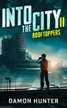 Into the City II: Rooftoppers