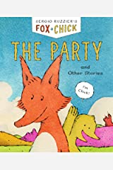 Fox & Chick: The Party: Book 1 Kindle Edition